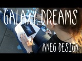 Aneg Design Galaxy Dreams