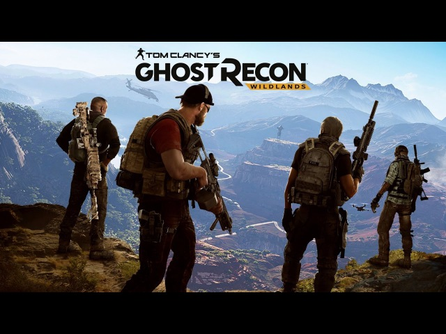 Ghost Recon Wildlands Open Beta - часть 5 - Открытое бета-тестирование