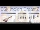 DSK Indian DreamZ - Free VST