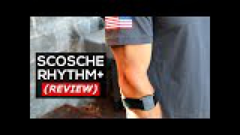 Scosche RHYTHM Heart Rate Monitor REVIEW