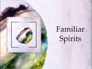 Kitsune - Familiar Spirits