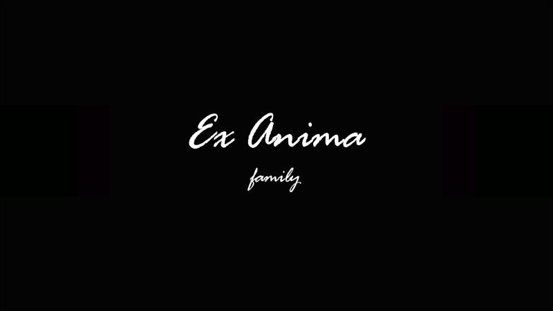 Ex Anima Family Teaser (EAF)