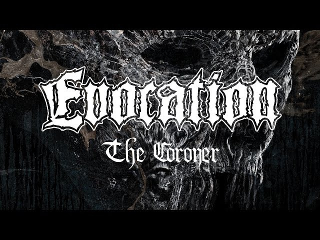 Evocation The Coroner OFFICIAL
