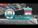 Manchester City vs Liverpool  Premier League Predictions FIFA17