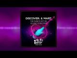 DiscoVer. &amp Mart - The Music's Got Me (Juloboy Short Edit)
