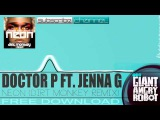 Doctor P Ft. Jenna G - Neon (Dirt Monkey Remix) Free Download