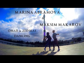 OMAR & ZED BIAS – DANCING | MAKSIM & MARINA | HOUSE