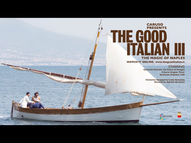 Caruso presents: The Good Italian III - The Magic of Naples - starring Giancarlo Giannini
