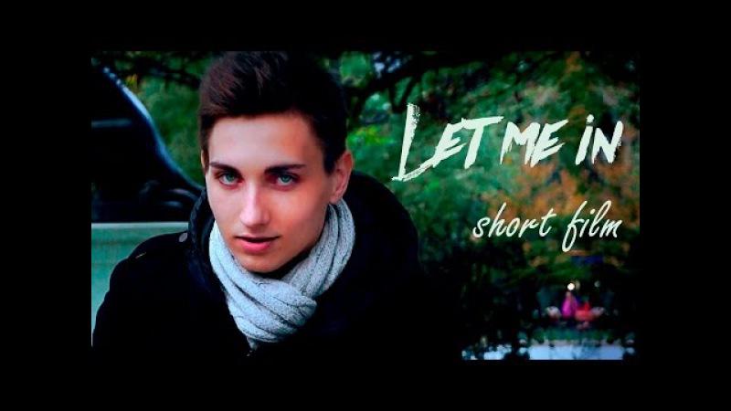 Let me in [SHORT FILM] thriller / mystery / horror