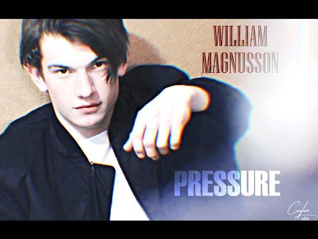 ♔ william magnusson || pressure || skam