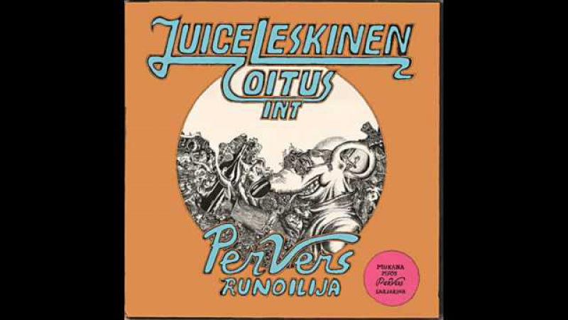 Juice Leskinen - Juankoski, Here I Come
