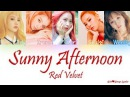 Red Velvet (레드벨벳) – Sunny Afternoon [Color Coded Lyrics] (ENG/ROM/HAN)