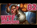 Hearthstone WTF Moments Ep.82