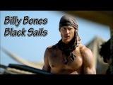 Black Sails - Billy Bones Paint it black