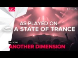 Radion6 - Another Dimension A State Of Trance 782