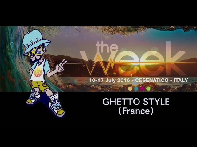 The Week 2016 French Qualifier Showcase Ghetto Style