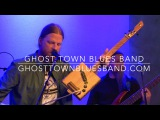 Ghost Town Blues Band -
