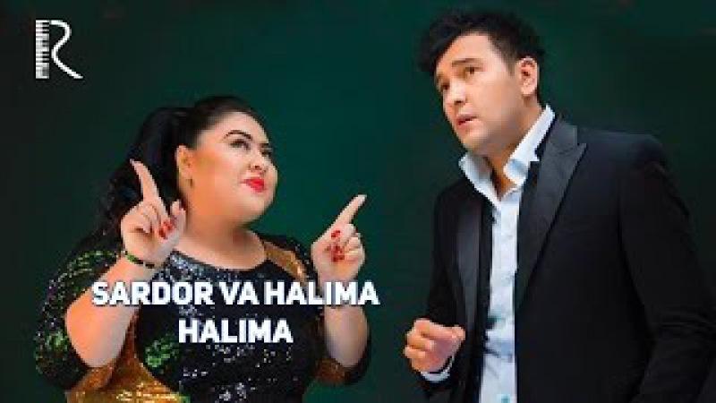 Sardor Rahimxon va Halima - Halima | Сардор Рахимхон ва Халима - Халима