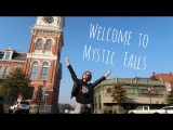 VLOG: Дневники Вампира или Welcome to Mystic Falls
