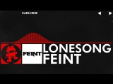 DnB - Feint - Lonesong