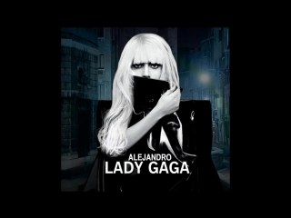 Lady gaga - Alejandro (Metal remix)