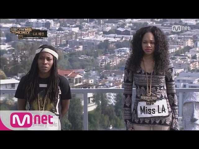 Show me the money5 [3회] ′Queens of LA′ 미스 LA 레전더리 티모 @ 미국 2차 예선(단독) 160527 EP.3
