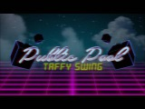 Taffy Swing  PublicPool  No Copyright Music