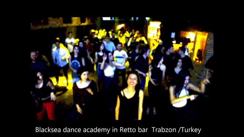 Ночь академии черного танца в баре Retto в Трабзоне / Турция .Black sea dance academy night in Retto bar in Trabzon / Turkey
