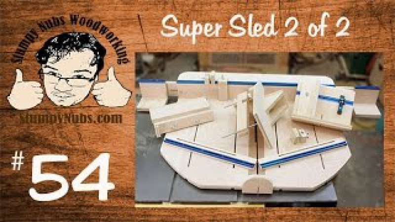 Part 2- SUPER table saw sled crosscuts, tenons, finger/box joints, splines, dovetails and more!