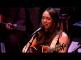 Ring Them Bells - Sara Watkins, Sarah Jarosz, and Aoife O'Donovan - 10102015