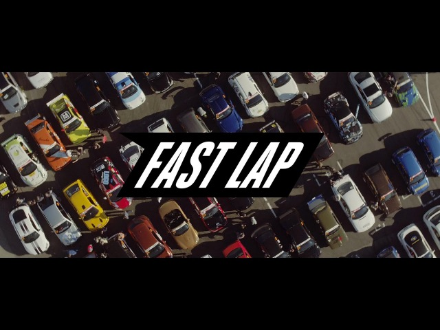FAST LAP OFFICIAL AFTERMOVIE
