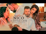 Red Lyard &amp NICO - A Little Late (OFFICIAL VIDEO)