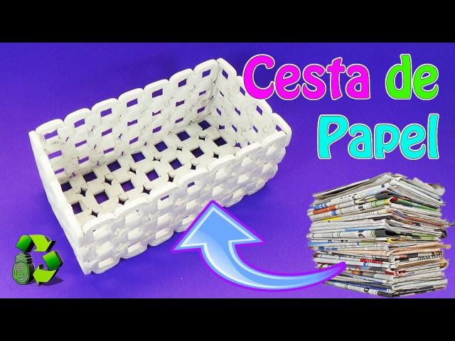 Manualidades: Cesta de papel periódico (Reciclaje) Ecobrisa DIY