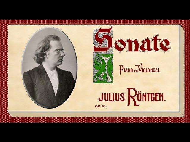 Röntgen - Cello Sonata No. 2 In A Minor, Opus 41