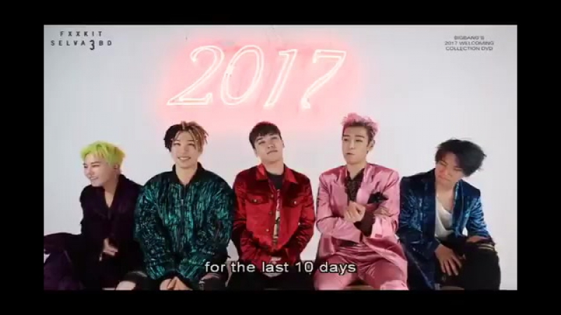 BIGBANG'S 2017 Welcoming Collection message to VIPs 😂