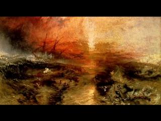 BBC: Сила искусства. 6. Тернер. Невольничье судно (1840)