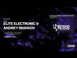 Elite Electronic & Andrey Pashkov - Afterlight (Original Mix) [Beyond The Stars Recordings]