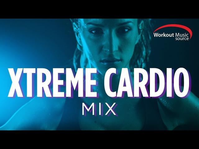 Workout Music Source Xtreme Cardio Workout Mix (140-155 BPM)