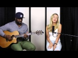 """Acoustic Cover """"Work"""" Rihanna ft  Drake by Madison Marigold & Kerry """"2 Smooth"""" Marshall"""