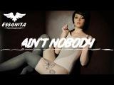 ESSONITA - Ain't Nobody
