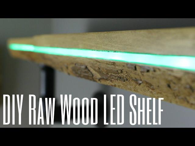 DIY Raw Wood LED Shelf