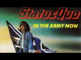 Status Quo ~ In The Army Now (1986)
