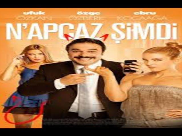 Napcaz Şimdi (2012 - HD)   Türk Filmi