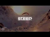 STEEP - Геймплейный трейлер Е3 2016