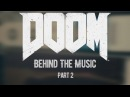 DOOM Behind The Music Part 2