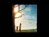 Чудеса с небес (2016) Miracles from Heaven