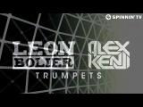 Leon Bolier &amp Alex Kenji - Trumpets (Leon Bolier Club Mix)
