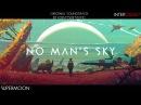 No Man's Sky: Music for an Infinite Universe - Original Soundtrack