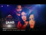 Piya Re/ Chori Chori Recalled by - Ijaad / New Hindi Song 2017