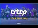 Team Millennia | BRIDGE 2016 | STEEZY OFFICIAL 4K @thatsteezy_ | Front Row